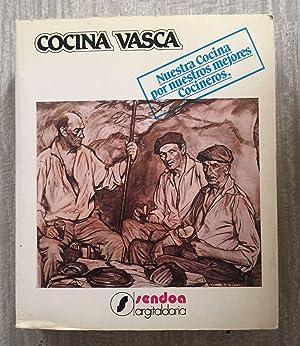 COCINA VASCA. Nuestra cocina por nuestros mejores: NOVAL ERAUSKIN, Fermín
