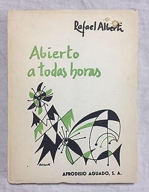 ABIERTO A TODAS HORAS (1960-1963). Primera edición: ALBERTI, Rafael