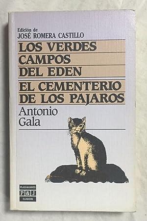LOS VERDES CAMPOS DEL EDEN - EL: GALA, Antonio