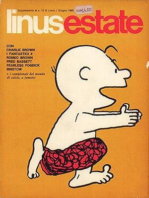 Linus estate. Con Charlie Brown, I fantastici: AA. VV.