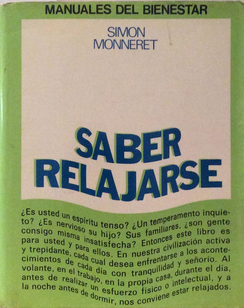 Saber relajarse - Simon Monneret