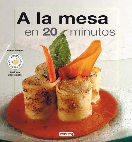 A la mesa en 20 minutos - Marco Sabatini