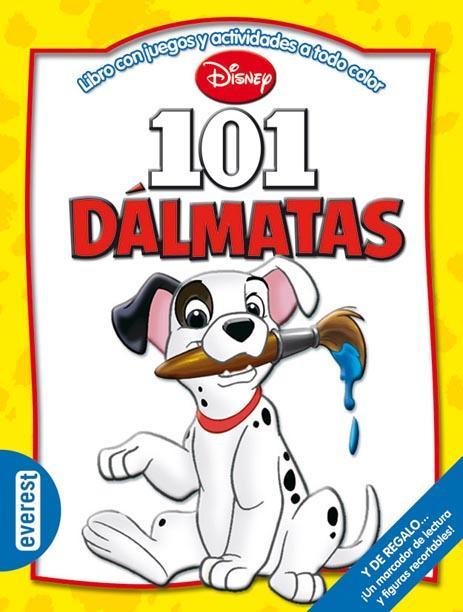 101 Dálmatas. Libro con juegos y actividades a todo color de Walt ...