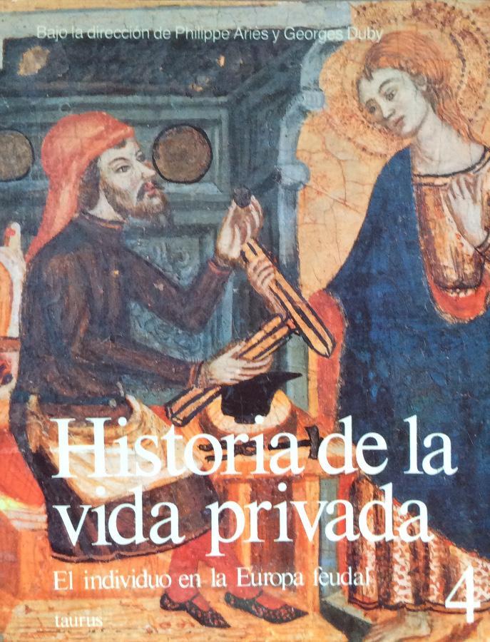 El individuo en la Europa feudal (GRANDES OBRAS TAURUS ENSAYO)