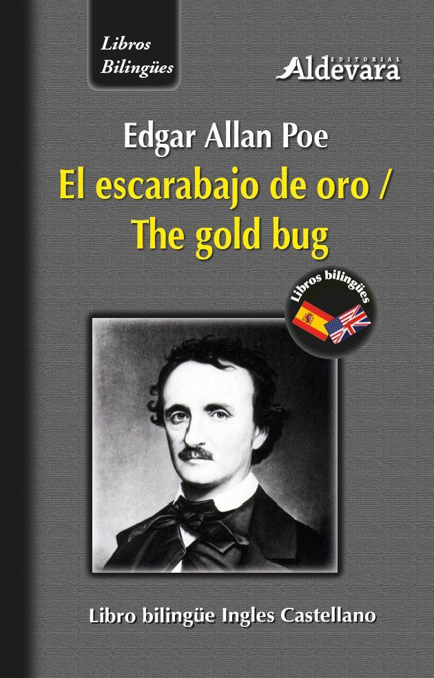 El escarabajo de oro = The gold bug - Edgar Allan Poe