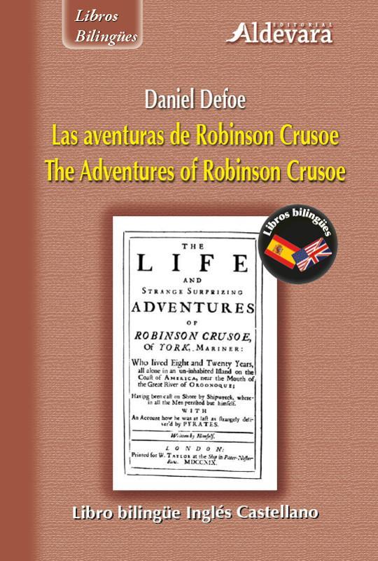 Las aventuras de Robinson Crusoe = The adventures of Robinson Crusoe - Daniel Defoe