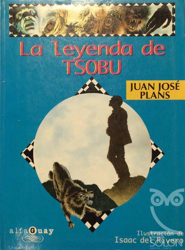 La leyenda de Tsobu - Juan José Plans