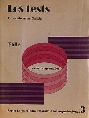 Los tests: Fernando Arias Galicia