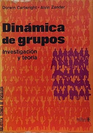 Dinámica de grupos. Investigación y teoría: Dorwin Cartwright /