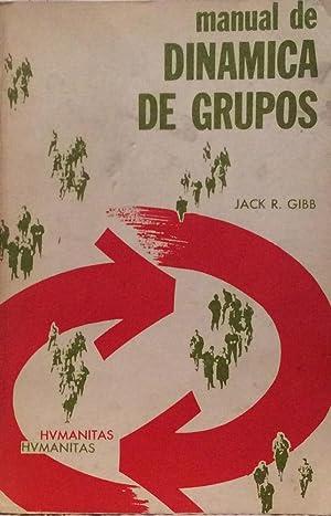 Manual de dinámica de grupos: Jack R. Gibb