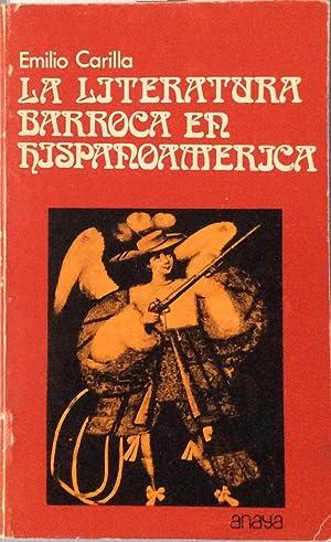 La literatura barroca en Hispanoamerica: Emilio Carilla