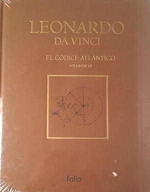 El Códice Atlántico Vol. 10: Leonardo Da Vinci