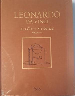 El Códice Atlántico Vol. 17: Leonardo Da Vinci