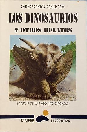Los dinosaurios y otros relatos: Ortega Suárez, Gregorio,
