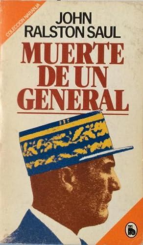 Muerte de un general: Saul, John Ralston
