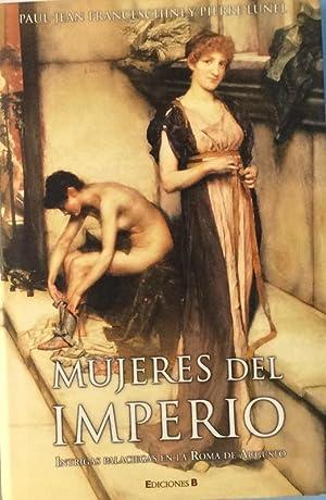 Mujeres del Imperio: Paul-Jean Franceschini /