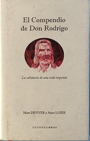El compendio de Don Rodrigo.: Denyer, Matt /