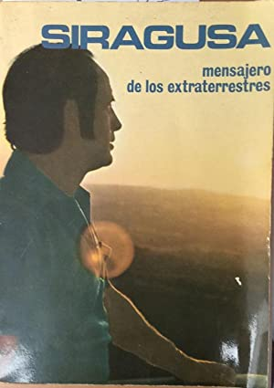 Siragusa : Mensajero de los Extraterrestres: Pozo Barbero, Victorino