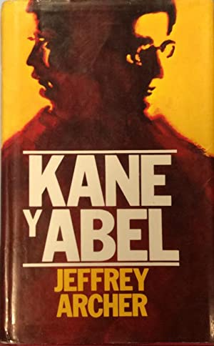 Kane y Abel: Jeffrey Archer