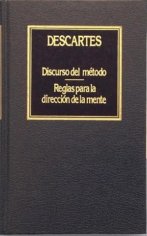 Discurso del Método. Reglas para la dirección: René Descartes