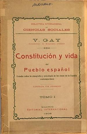 Constitución y vida del pueblo español - Tomo I: Vicente Gay
