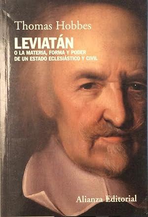 Leviatán. O la materia, forma y poder: Thomas Hobbes