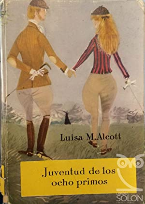 Juventud de los ocho primos: Luisa M. Alcott