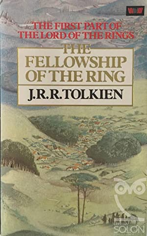 The fellowship of the ring (lord of: J.R.R. Tolkien