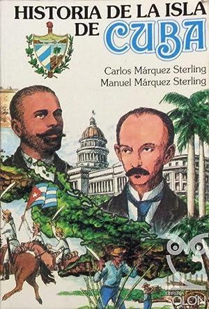 Historia de la Isla de Cuba: Carlos y Manuel
