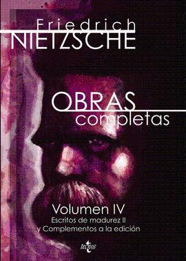 OBRAS COMPLETAS VOLUMEN IV: NIETZSCHE FRIEDRICH