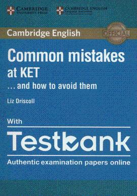 COMMON MISTAKES AT KET ANAD HOW TO AVOID THEM