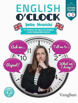 ENGLISH O CLOCK LISTENING / SPEAKING