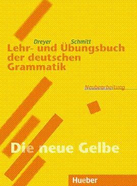 GRAMMATIK LEHR UND UBUNGSBUCH DER DEUTSCHEN: DREYER Y SCHMITT