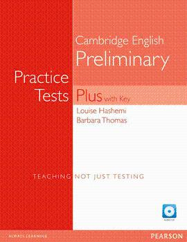 PRELIMINARY PRACTICE TESTS PLUS 1 WITH KEY + CD