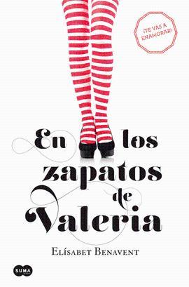 EN LOS ZAPATOS DE VALERIA: BENAVENT ELISABET