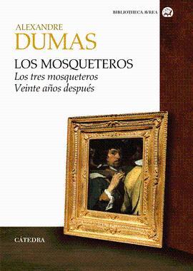 MOSQUETEROS LOS: DUMAS ALEXANDRE