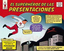 SUPERHÉROE DE LAS PRESENTACIONES EL: ÁLVAREZ MARAÑÓN GONZALO