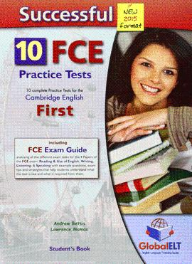 SUCCESSFUL 10 PRACTICE TESTS FOR THE CAMBRIDGE ENGLISH FIRST