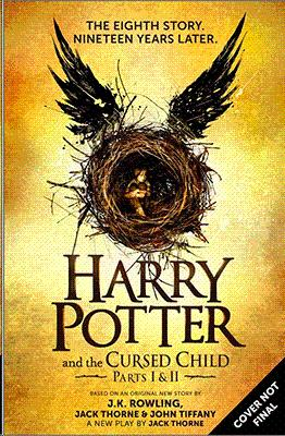 HARRY POTTER AND THE CURSED CHILD: ROWLING J K