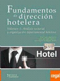 FUNDAMENTOS DE DIRECCION HOTELERA VOL I