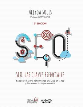 SEO LAS CLAVES ESENCIALES: SOLIS ALEYDA