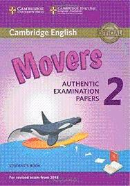 CAMBRIDGE MOVERS 2 AUTHENTIC EXAMINATION PAPERS