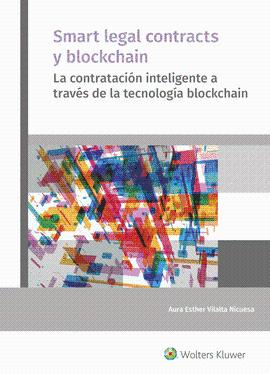 SMART LEGAL CONTRACTS Y BLOCKCHAIN