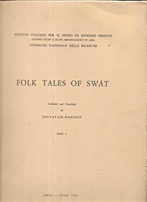 Folk Tales of Swat Collected and translated by Inayat-ur-Rahman Part I