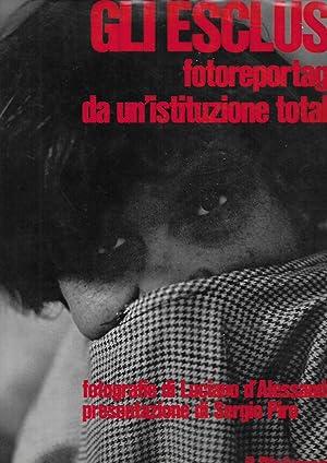 Gli esclusi Fotoreportage da un'istituzione totale Fotografie: D'Alessandro Luciano