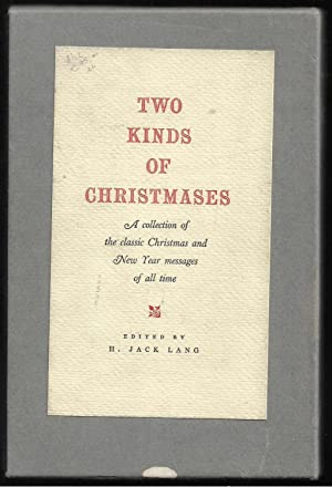 Two kinds of Christmases A collection of the classic Christmas and New Year messages of all time