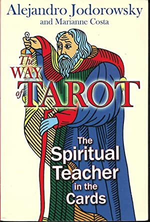 The way of Tarot The spiritual Teacher in the cards