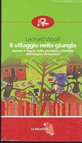 Il villaggio della giungla Amore e morte: Woolf Leonard