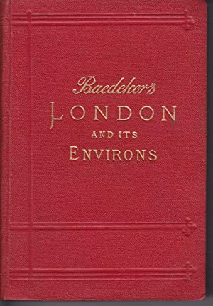 London and its environs Handbook for traveller Eighteenth revised edition
