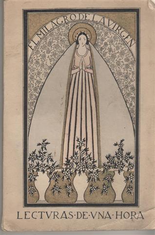 Sor Beatriz o El milagro de la Virgen. Bautista Montauban. Juan Francisco, Medias Azules.: NODIER, ...